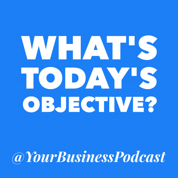 What's Today's Objective